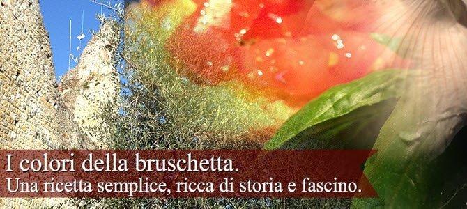 Bruschetta: I colori della bruschetta.