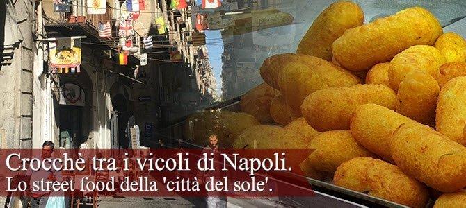 Crocchè, tra i vicoli di Napoli.