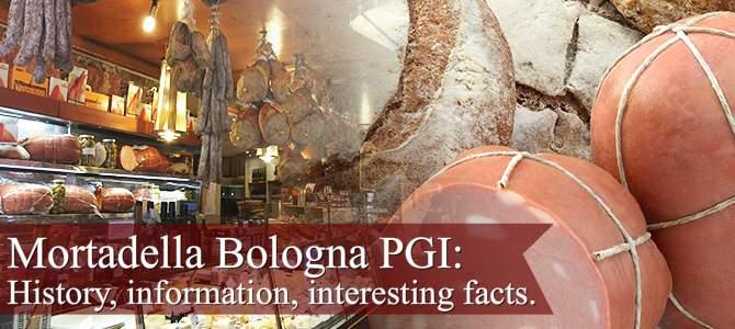 Mortadella Bologna: history, info, interesting facts (crt-01)