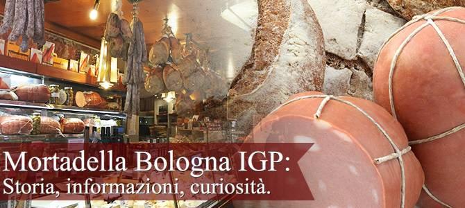 Mortadella Bologna IGP: storia, info e curiosità (crt-01)