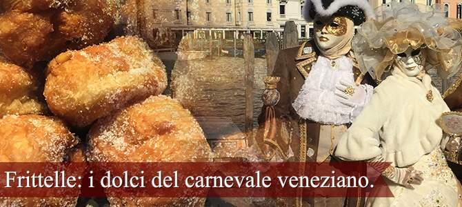 Frittelle: i dolci del carnevale veneziano.