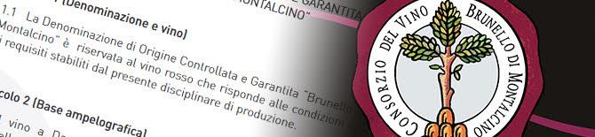 Brunello di Montalcino: il Disciplinare ed il Consorzio (crt-01)